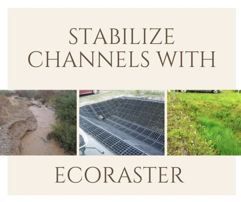 Stabalize Channels with Ecoraster